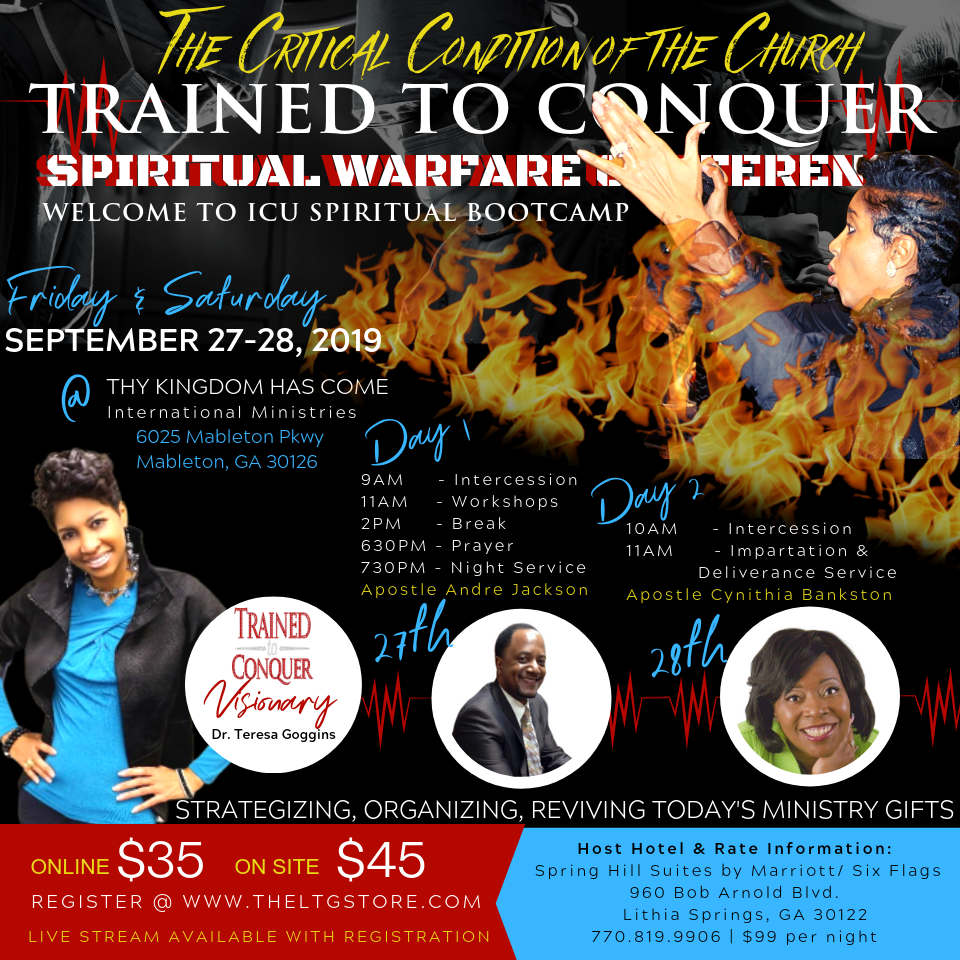 Trained to Conquer Warfare Conference 2019 – Lady T  Goggins Ministries